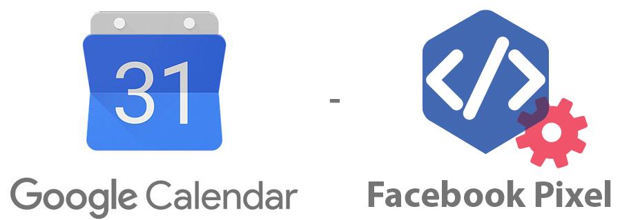 Facebook Pixel and Google Calendar
